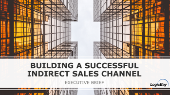 Building a Successful Indirect Sales Channel